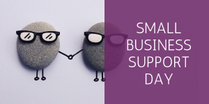 SMALL BUSINESS SUPPORT DAY